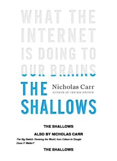 the shallows also by nicholas carr the shallows