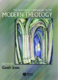 The Blackwell Companion to Modern Theology (Blackwell Companions to Religion)