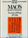 Mao's Road to Power: Revolutionary Writings 1912-1949 : The Rise and Fall of the Chinese Soviet Republic 1931-1934 (Mao's Road to Power: Revolutionary Writings, 1912-1949 Vol.4)