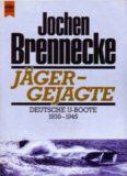 Jäger-Gejagte - Deutsche U-Boote 1939-1945