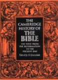 The Cambridge History of the Bible: Volume 3, The West from the Reformation to the Present Day