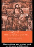 The Quest of the Historical Gospel: Mark, John and the Origins of the Gospel Genre