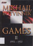 Mikhail Botvinnik Games: 1951-1970 v. 2
