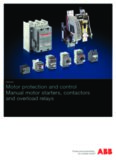 Motor protection and control Manual motor starters, contactors and overload relays