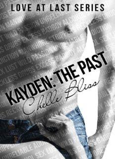 Kayden: The Past