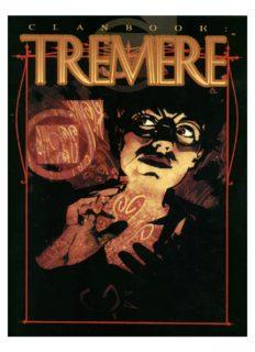 Clanbook: Tremere (Vampire: The Masquerade Clanbooks)