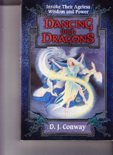 Dancing with Dragons: Invoke Their Ageless Wisdom & Power