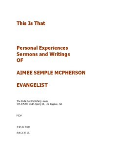 This Is That Personal Experiences Sermons and Writings OF AIMEE SEMPLE MCPHERSON ...