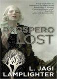 Prospero Lost (Prospero's Daughter, Book 1)