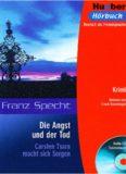 Lesehefte Deutsch als Fremdsprache - Niveaustufe B1: Die Angst und der Tod. Lektüre: Carsten Tsara