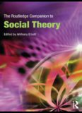 The Routledge Companion to Social Theory (Routledge Companions)