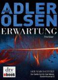 Erwartung DER MARCO-EFFEKT: Der fünfte Fall für Carl Mørck,  Adler Olsen