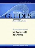 Ernest Hemingway's A Farewell to Arms (Bloom's Guides) - annotated edition