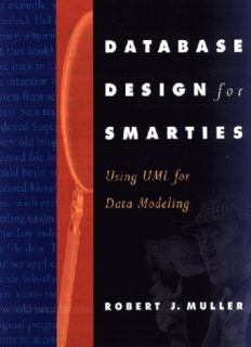 Database Design for Smarties : Using UML for Data Modeling (The Morgan Kaufmann Series in Data Management Systems)