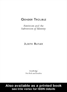 GENDER TROUBLE: Feminism and the Subversion of Identity