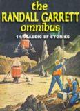 The Randall Garrett Omnibus- 11 Classics SF Stories