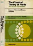 Course of Theoretical Physics - 2 The Classical Theory of Fields