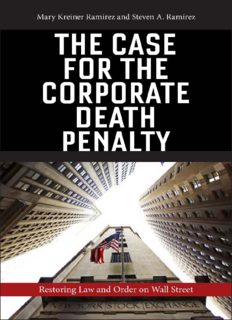The Case for the Corporate Death Penalty: Restoring Law and Order on Wall Street