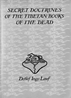 Secret Doctrines of the Tibetan Books of the Dead.pdf