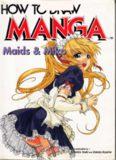 How to Draw Manga. Volume 11. Maids & Miko