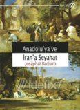 Anadolu'ya Ve Iran'a Seyahat