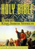Holy Bible - The Illustrated King James Bible (KJV): The Old Testament, The New Testament, and Deuterocanonical literature