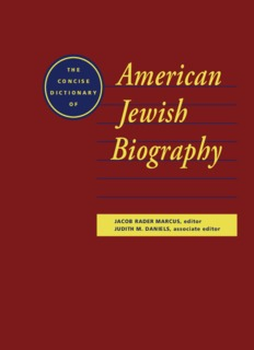 The Concise Dictionary of American Jewish Biography
