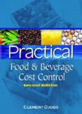 Practical Food and Beverage Cost Control