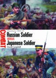 Russian Soldier vs Japanese Soldier : Manchuria 1904-05.