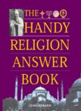 The Handy Religion Answer Book (The Handy Answer Book Series)