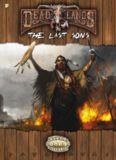 Savage Worlds: Deadlands Reloaded: The Last Sons