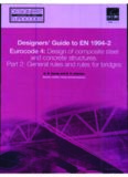 Designers' Guide to EN 1994-2: Eurocode 4: Design of composite steel and concrete structures (Designers' Guides to the Eurocodes)