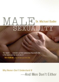 Male sexuality: Why women don't understand it—and men don't either