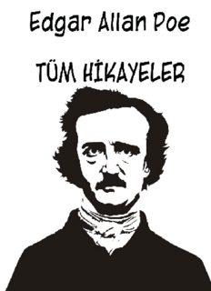 Tüm Hikayeler - Edgar Allan Poe