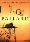 The Best Short Stories of J. G. Ballard