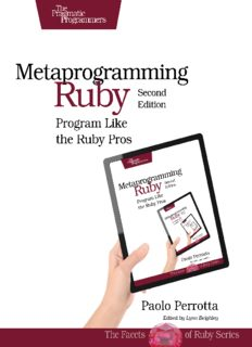Metaprogramming Ruby 2: Program Like the Ruby Pros