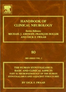 Human Hypothalamus: Basic and Clinical Aspects,  Part 2: Handbook of Clinical Neurology (Series Editors: Aminoff, Boller and Swaab)