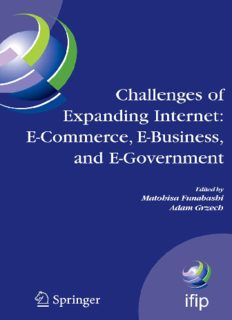 Challenges of Expanding Internet: E-Commerce, E-Business, and E-Government : 5th IFIP Conference on e-Commerce, e-Business, and e-Government (I3E'2005), ... Federation for Information Processing)
