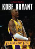 Kobe Bryant : Laker for life