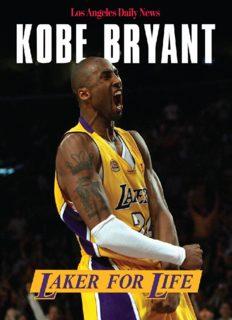 Kobe Bryant : Laker for life