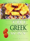 Cooking the Greek Way; Volume of Easy Menu Ethnic Cookbooks; including Low Fat and Vegetarian Recipes (2nd Ed.) – Lerner Publications