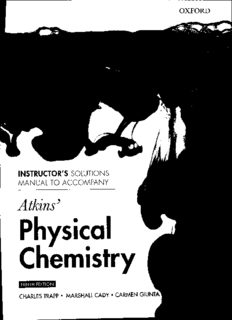 Physical Chemistry 9th Edition Instructor's Solutions Manual to Accompany Atkins' Physical Chemistry