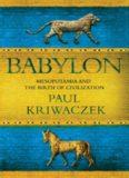Babylon Mesopotamia and the birth of civilization