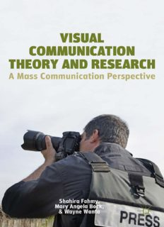 Visual Communication Theory and Research: A Mass Communication Perspective