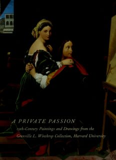 A Private Passion  19th-century Paintings and Drawings from the Grenville L.Winthrop Collection, Harvard University