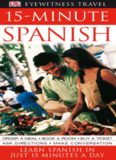 15-minute Spanish learn Spanish in just 15 minutes a day