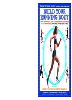 Build your running body : a total-body fitness plan for all distance runners, from milers to ultramarathoners' run farther, faster, and injury-free