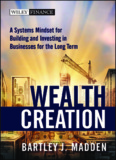 Wealth Creation: A Systems Mindset for Building - Trading Software