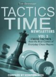 Tactics Time Newsletters. Vol.3 Chess tactics from the Real Games of Everyday Chess Players