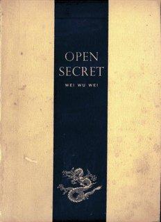 Open Secret Wei Wu Wei - spiritual minds